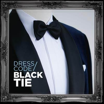 Dress Code/Black Tie